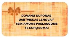 """Dovanų kuponas UAB """"Viskas lengvai"""" teikiamoms paslaugoms 15 EUR sumai"""