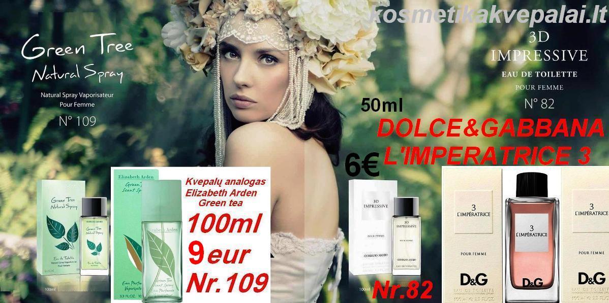 "DOLCE & GABBANA  L'IMPERATRICE 3 100ml ir 50ml, ELIZABETH ARDEN  ""Green Tea"" 100 ml  EDT  Kvepalai moterims (analogas)"