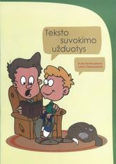 Aušra Šenkauskienė, Laima Glazauskienė.  TEKSTO SUVOKIMO UŽDUOTYS