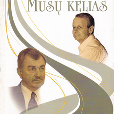 Remigijus Poderis, Antanas Mikalauskas. MŪSŲ KELIAS. Dainos kapeloms ir ansambliams