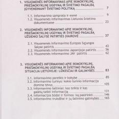 Audronė Juodaitytė, Ramutė Gaučaitė, Aušra Kazlauskienė. INFORMAVIMAS APIE IKIMOKYKLINĮ, PRIEŠMOKYKLINĮ UGDYMĄ IR ŠVIETIMO PAGALBĄ