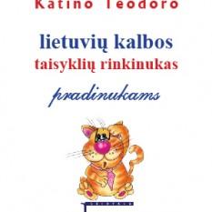 Sud. Odeta Romanova. Katino Teodoro  lietuvių kalbos taisyklių rinkinukas pradinukams