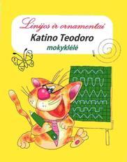 Katino Teodoro mokyklėlė. Linijos ir ornamentai