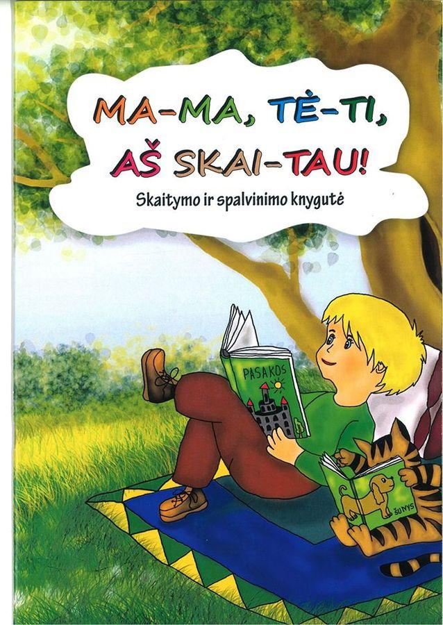 Mama, tėti, aš skaitau!