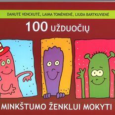 Danutė Venckutė, Laima Tomėnienė, Liuda Bartkuvienė. 100 užduočių minkštumo ženklui mokyti