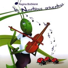 Regina Bočkienė. Nuostabus orkestras