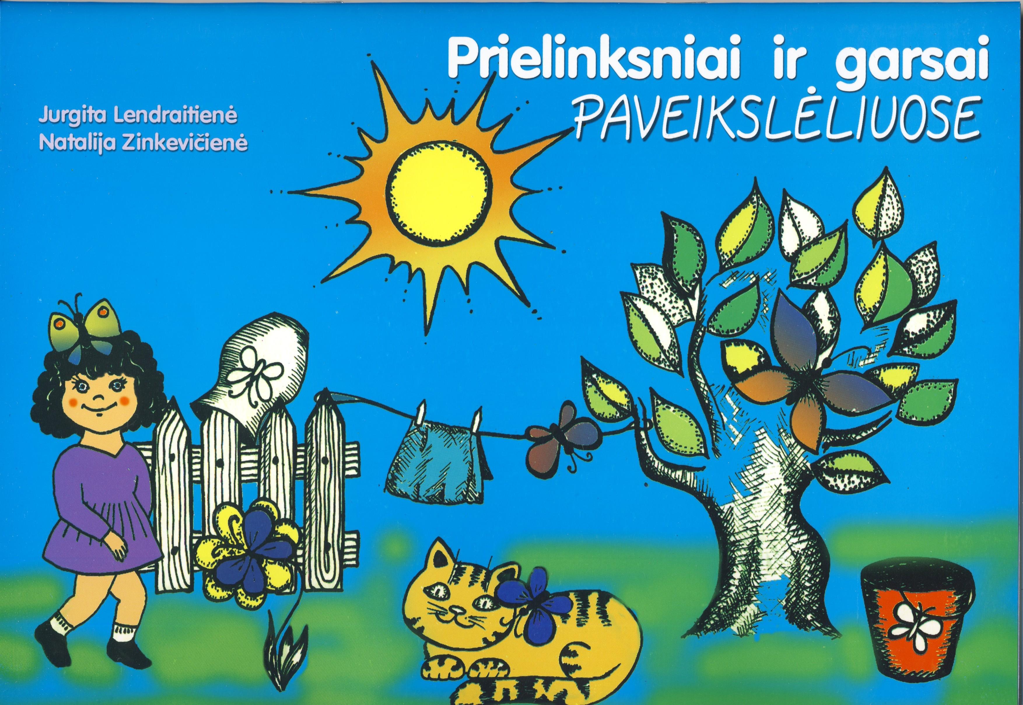 J. Lendraitienė, N. Zinkevičienė. Prielinksniai ir garsai paveikslėliuose