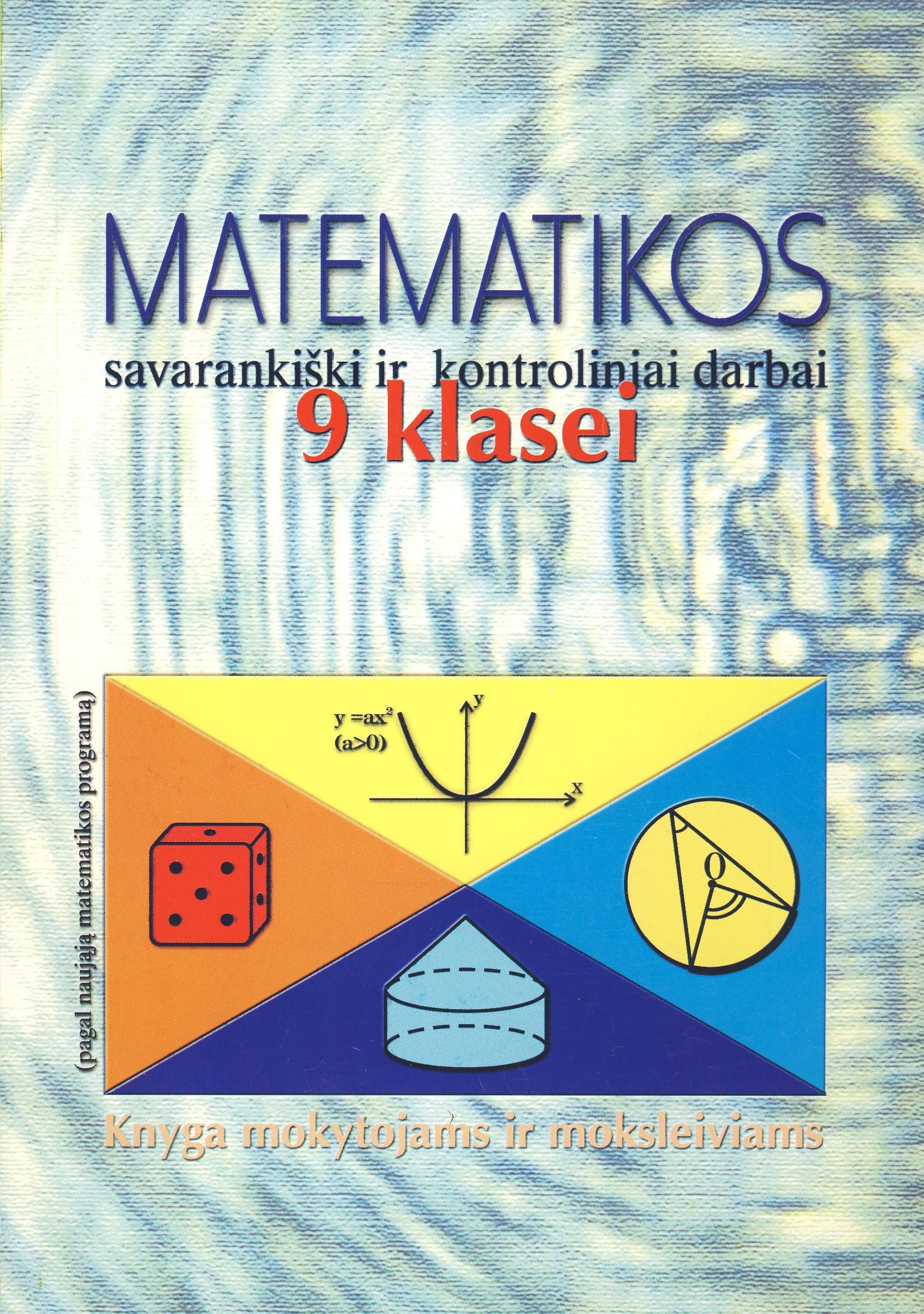 Matematikos savarankiški ir kontroliniai darbai 9 klasei (su atsakymais)