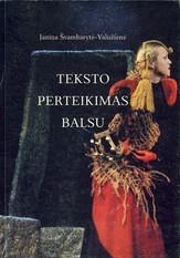 Janina Švambarytė-Valužienė. Teksto perteikimas balsu