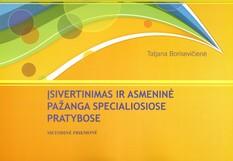 Tatjana Borisevičienė. Įsivertinimas ir asmeninė pažanga specialiosiose pratybose