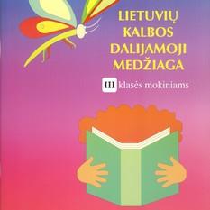 Lietuvių kalbos dalijamoji medžiaga III klasės mokiniams