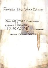 Remigijus Bubnys, Vilma Žydžiūnaitė. Reflektyvusis mokymas(is) aukštosios mokyklos edukacinėje aplinkoje. Dėstytojų mokymo patirtys