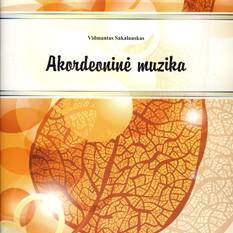 Vidmantas Sakalauskas. Akordeoninė muzika + CD