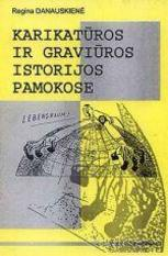 Regina Danauskienė. Karikatūros ir graviūros istorijos pamokose
