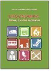 Zenonas Ramonas, Dalia Čikotienė . Ergonomika. Žmonių saugos pagrindai