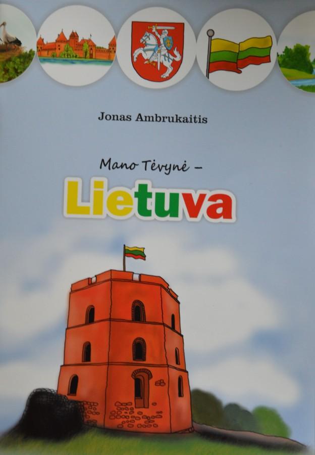 Jonas Ambrukaitis. Mano Tėvynė – Lietuva