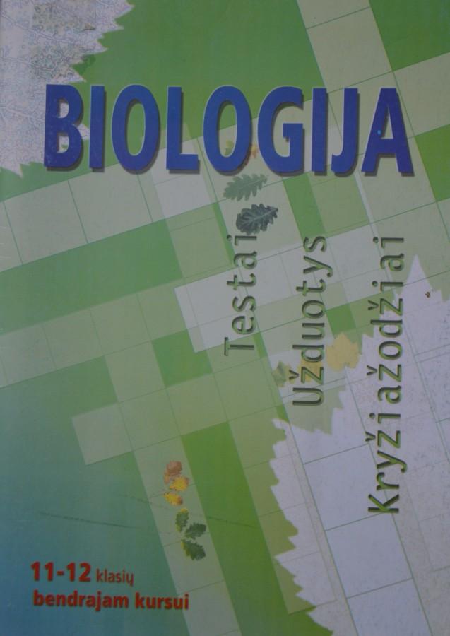 Biologija. Testai, užduotys, kryžiažodžiai