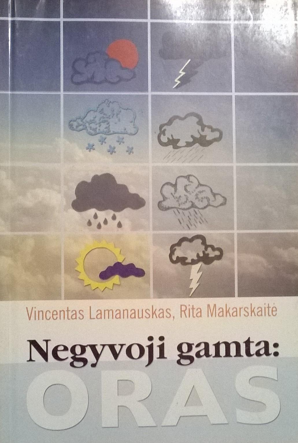 V. Lamanauskas, R. Makarskaitė. Negyvoji gamta: oras