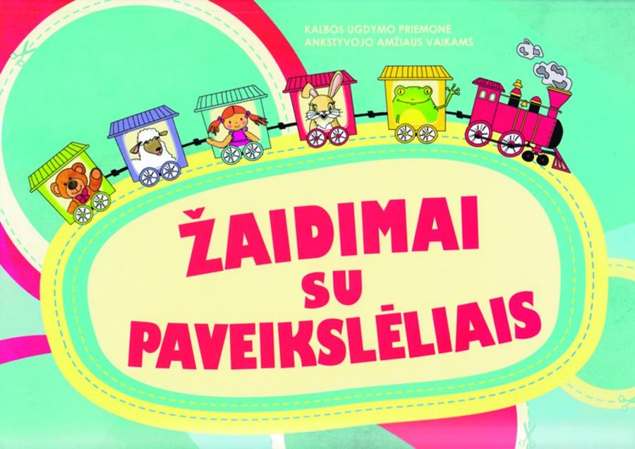 Renata Chromanskienė, Dalia Šukienė. ŽAIDIMAI SU PAVEIKSLĖLIAIS