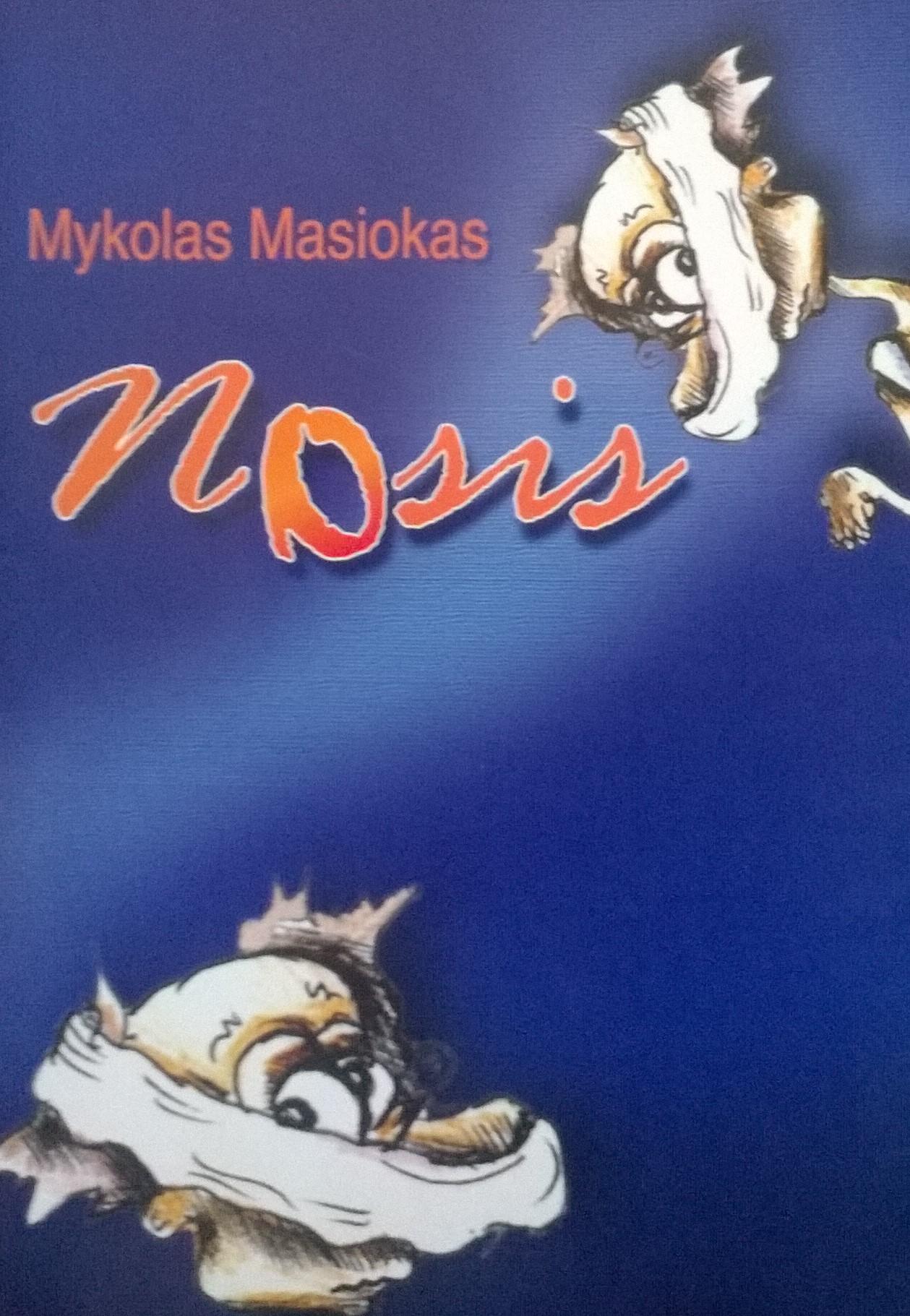 Mykolas Masiokas. Nosis