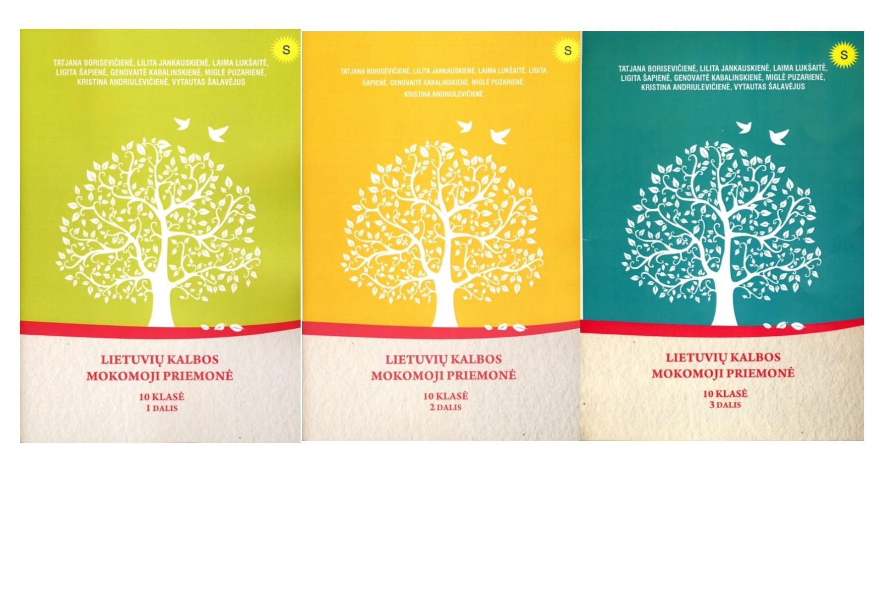 KOMPLEKTAS. Lietuvių kalbos mokomoji priemonė. 10 klasė. 1-3 dalys. (mokiniams, besimokantiems pagal pritaikytas programas, su atsakymais)