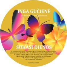 Inga Gučienė. Sukasi dienos +CD